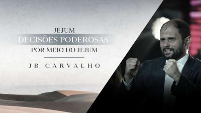 Decisões Poderosas - JB Carvalho