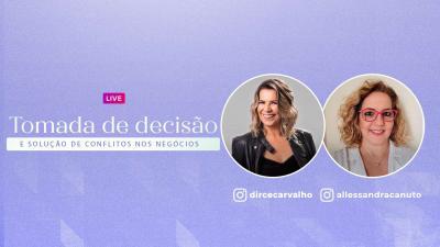Live Dirce Carvalho e Alessandra Canuto - Tomada de Decisões