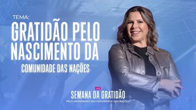 Gratidão Pelo Nascimento da CN - Dirce Carvalho