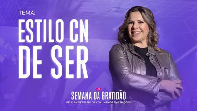Estilo CN de Ser - Dirce Carvalho  e Andreia Leite