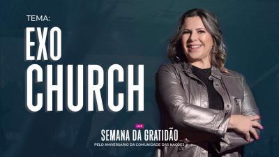 Exo Church - Dirce Carvalho e Paulo Lins