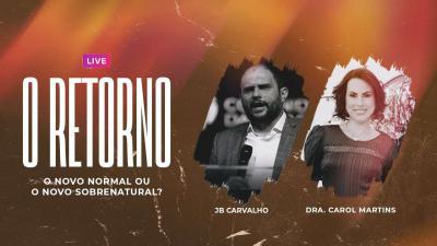 Live JB Carvalho e Dra. Carol Martins
