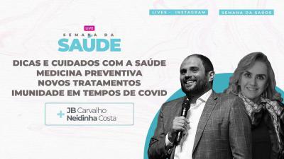 Live JB Carvalho e Neidinha Costa - Dicas e Cuidados com A Saúde