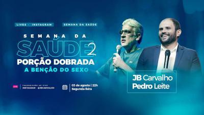 Live JB Carvalho e Pedro Leite - A Benção Do Sexo