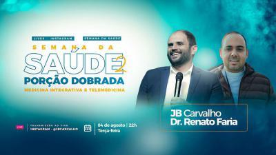 Live JB Carvalho e Renato Faria - Telemedicina