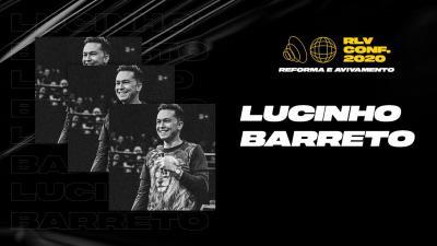 Lucinho Barreto • Lab Liderança