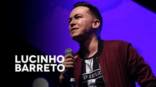 Lucinho Barreto