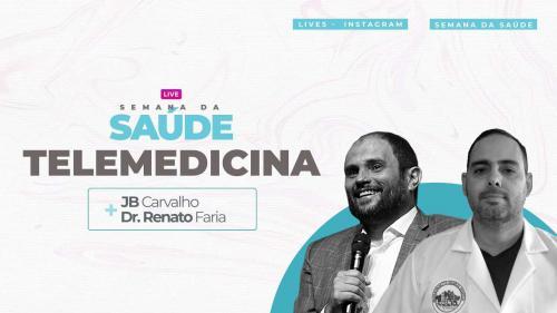 Live JB Carvalho e Renato Farias - Telemedicina