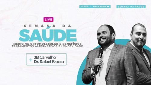 Live JB Carvalho e Dr. Rafael Bracca - Medicina Ortomolecular e Beneficios