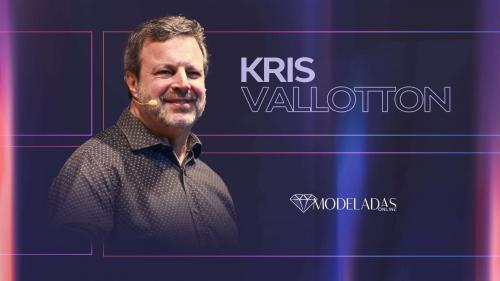 Kris Vallotton - 25.06