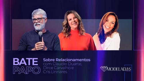 Bate Papo - Claudio Duarte, Dirce Carvalho e Cris Linnares - 23.06
