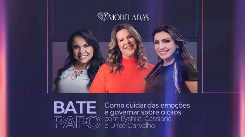 Bate Papo Eyshila, Dirce Carvalho e Cassiane - 25.06