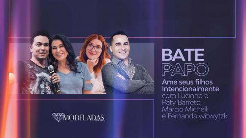 Bate Papo com Lucinho e Paty Barreto, Marcio Micheli e Fernanda Witwytzk - 26.06